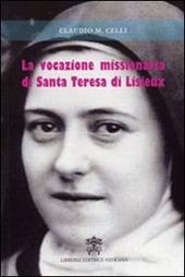 Vocazione missionaria di santa Teresa di Lisieux