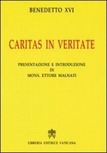 Caritas in veritate. Ediz. commentata