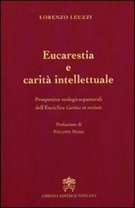 Eucarestia e carità intellettuale. Prospettive teologico-pastorali dell'enciclica Caritas in veritate