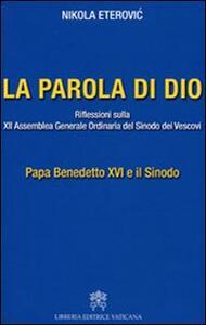 La Parola di Dio. Riflessioni sulla XII Assemblea generale ordinaria del sinodo dei vescovi
