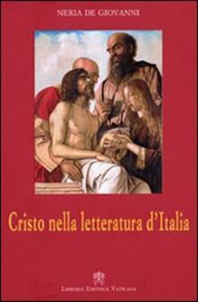 Cristo nella letteratura d'Italia - Neria De Giovanni - copertina