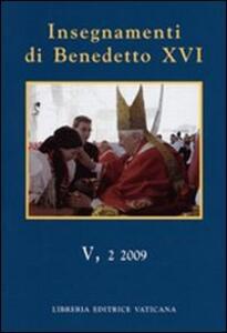 Insegnamenti di Benedetto XVI (2009). Vol. 5\2