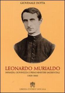 Leonardo Murialdo. Infanzia, giovinezza e primi ministeri sacerdotali (1828-1866)