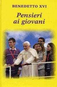 Libro Pensieri ai giovani Benedetto XVI (Joseph Ratzinger)