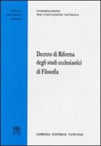 Foto Cover di Decreto di riforma degli studi ecclesiastici di filosofia, Libro di  edito da Libreria Editrice Vaticana