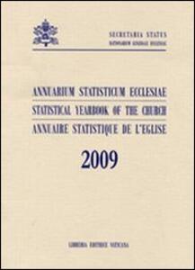 Annuarium statisticum Ecclesiae (2009). Ediz. multilingue