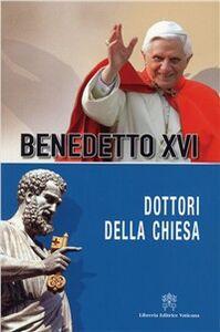Libro Dottori della Chiesa Benedetto XVI (Joseph Ratzinger)