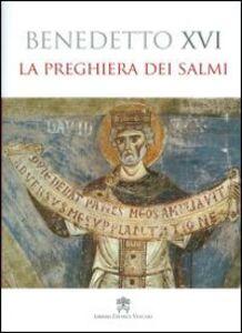 Libro La preghiera dei salmi Benedetto XVI (Joseph Ratzinger)