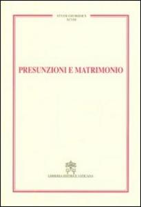 Libro Presunzioni e matrimonio