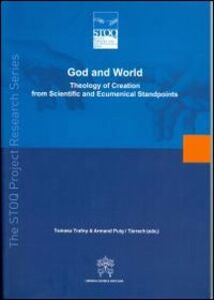 Libro God and world. Theology of creation from scientific and ecumenical standpoints
