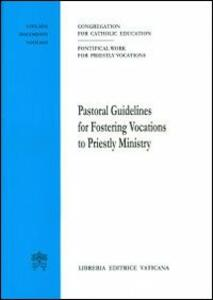 Pastoral guidelines for fostering vocations to priestly ministry