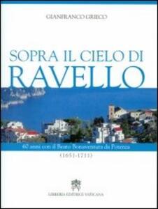 Sopra il cielo di Ravello. 60 anni con il beato Bonaventura da Potenza (1651-1711)