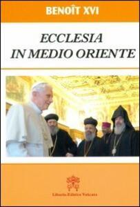 Ecclesia in Medio Oriente. Esortazione Apostolica Postsinodale. Ediz. francese