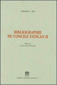 Libro Bibliographie du Concile Vatican II Philippe J. Roy