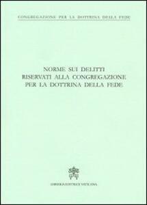 Norme sui delitti riservati alla congregazione per la dottrina della fede