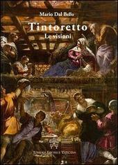 Tintoretto. Le visioni