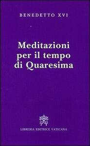 Meditazioni per il tempo di Quaresima