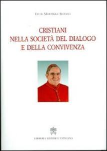 Cristiani nella società del dialogo e della convivenza