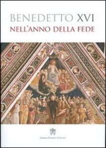 Libro Nell'anno della fede Benedetto XVI (Joseph Ratzinger)