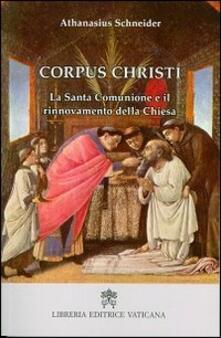 Ristorantezintonio.it Corpus Christi. La santa comunione e il rinnovamento della Chiesa Image