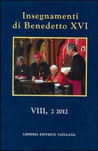 Insegnamenti di Benedetto XVI (2012). Vol. 2