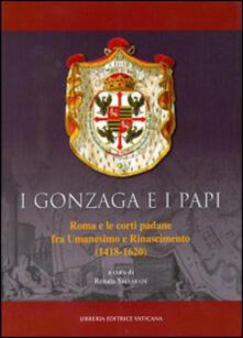 Parcoarenas.it I Gonzaga e i papi. Roma e le corti padane fra Umanesimo e Rinascimeno (1418-1620) Image