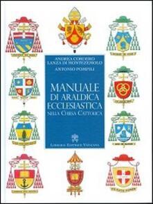 Camfeed.it Manuale di araldica ecclesiastica nella Chiesa cattolica Image