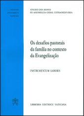 Desafios pastorais de familia no contexto da Evangelizacao. Instrumentum laboris. Instrumentum laboris (Os)