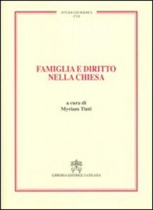 Foto Cover di Famiglia e diritto nella Chiesa. Vol. 107, Libro di  edito da Libreria Editrice Vaticana