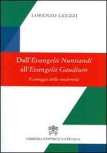 Dall'evangelii nuntiandi all'evangelii gaudium. Il coraggio della modernità