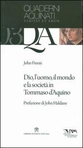 Libro Dio, l'uomo, il mondo e la società in Tommaso d'Aquino John M. Finnis