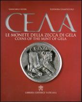 Le Monete della zecca di Gela. Ediz. italiana e inglese