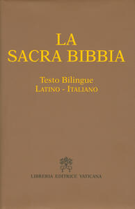 La Sacra Bibbia. Testo latino a fronte