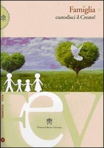 Libro Famiglia custodisci il creato