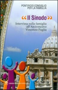 Il sinodo. Intervista sulla famiglia all'arcivescovo Vincenzo Paglia