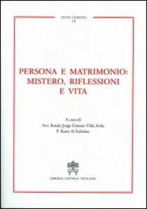 Libro Persona e matrimonio: mistero, riflessioni e vita