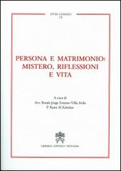 Persona e matrimonio: mistero, riflessioni e vita