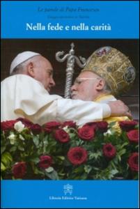Libro Nella fede e nella carità. Viaggio apostolico in Turchia Francesco (Jorge Mario Bergoglio)