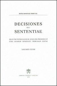 Decisiones seu sententiae. Selectae inter eas quae anno 2006 prodierunt cura eiusdem apostolici tribunalis editae. Vol. 98