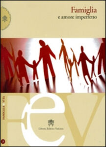 Libro Famiglia e amore imperfetto