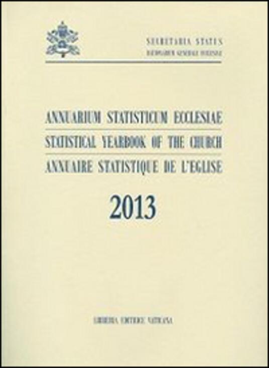 Annuarium statisticum Ecclesiae (2013). Ediz. multilingue - copertina