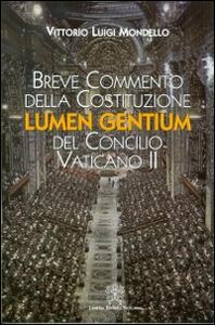 Breve commento della costituzione Lumen gentium del Concilio Vaticano II