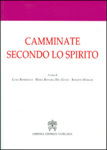 Libro Camminate secondo lo spirito