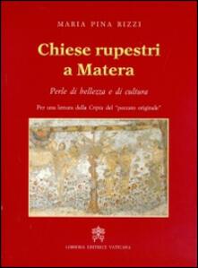 Osteriacasadimare.it Chiese rupestri a Matera. Perle di bellezza e di cultura Image