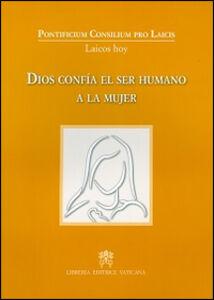 Libro Dios confia el ser humano a la mujer