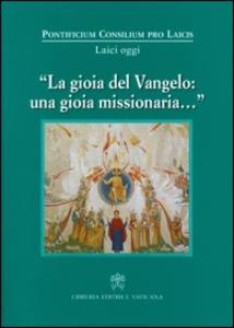 Libro La Gioia del Vangelo: una gioia missionaria...