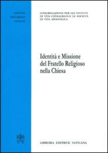 Libro Identità e missione del fratello religioso della Chiesa