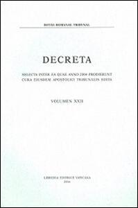 Decreta. Selecta inter ea quae anno 2004 prodierunt cura eiusdem Apostolici Tribunali edita