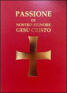 Passione di Nostro Signore Gesù Cristo