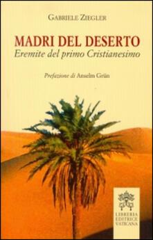 Ascotcamogli.it Madri del deserto. Eremite del primo cristianesimo Image